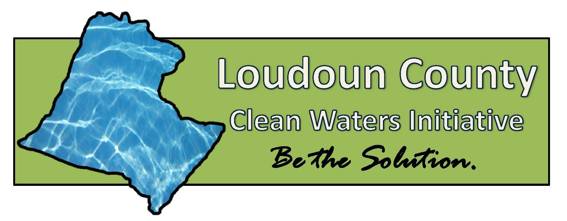 Loudoun Clean Waters Initiative Be the Solution